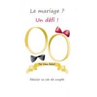 Le mariage un défi