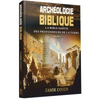 Archeologie Biblique - Rav Zamir Cohen