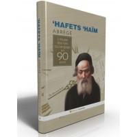 Hafets Haim - Abrégé