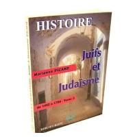 Juifs et Judaïsme - Tome III - de 1492 à 1789