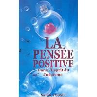 La pensée positive dans l'esprit du judaisme