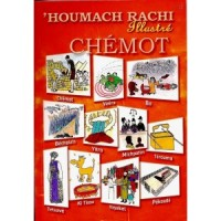 Houmach Rachi illustré Chémot