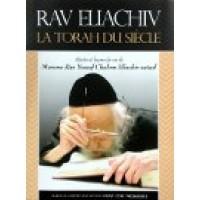 Rav Eliashiv - La Torah du siecle