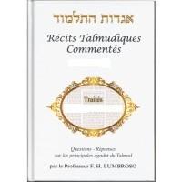 Récits Talmudiques Commentés Volume 2
