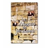 Le Maguid de Jerusalem