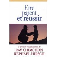 Etre Parent et réussir