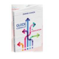 Le Guide complet de l'education - Rav Zamir cohen