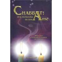 CHABBAT : A LA RECHERCHE DE SON AME
