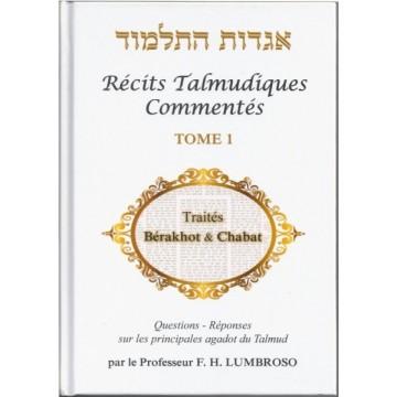 Récits talmudiques commentés volume 1