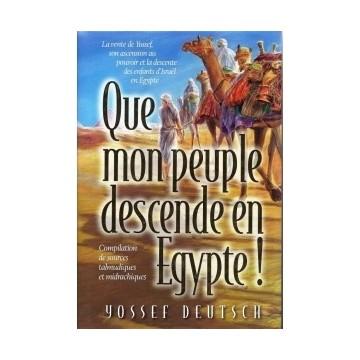 Que mon peuple descende en egypte
