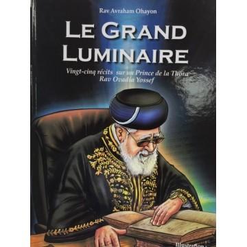 "Le Grand Luminaire "" Rav ovadia Yossef """